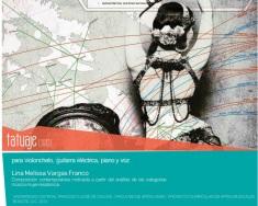 tatuaje | Proyecto de grado para Maestra en Artes Musicales_Composición