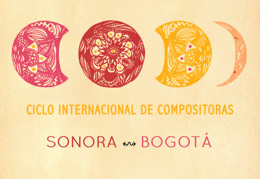 Festival Sonora ↭ Bogotá | Compositoras e intérpretes